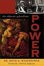 Power : the ultimate aphrodisiac