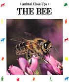 The bee : friend of the flowers