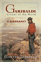 Garibaldi : citizen of the world
