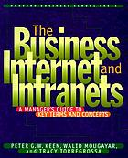 The business internet and intranets : a manager's guide to key terms and concepts