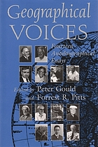 Geographical voices : fourteen autobiographical essays