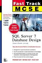 Fast track MCSE SQL Server 7 database design