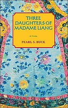 The three daughters of Madame Liang; a novel