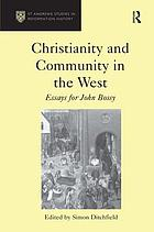 Christianity and community in the West : essays for John Bossy