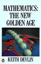 Mathematics : the new golden age