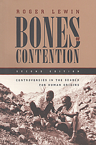 Bones of contention : controversies in the search for human origins