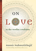 On love : in the Muslim tradition