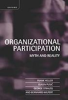 Organizational participation myth and reality