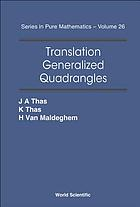 Translation generalized quadrangles