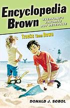 Encyclopedia Brown tracks them down : ten all-new mysteries