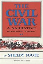 The Civil War, a narrative : Fort Sumter to Kernstown