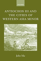 Antiochos III and the cities of Western Asia Minor