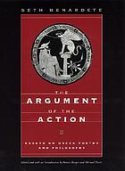 The argument of the action : essays on Greek poetry and philosophy