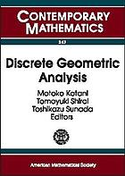 Discrete geometric analysis : proceedings of the first JAMS symposium on discrete geometric analysis, December 12-20, 2002, Sendai, Japan