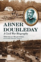 Abner Doubleday a Civil War biography