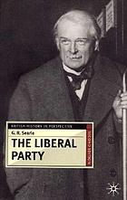 The Liberal Party : triumph and disintegration, 1886-1929