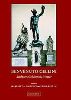 Benvenuto Cellini, sculptor goldsmith writer