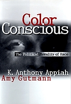 Color conscious : the political morality of race
