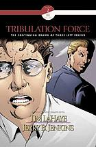 Tribulation force : [the continuing drama of those left behind]