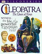 Cleopatra, the queen of kings