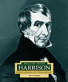 William Henry Harrison : America's 9th president
