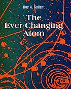 The ever changing atom