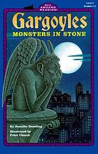 Gargoyles : monsters in stones