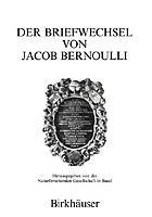 Der Briefwechsel von Jacob Bernoulli