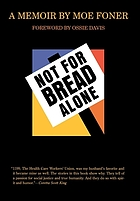 Not for bread alone : a memoir