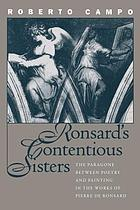 Ronsard's contentious sisters : the paragone between poetry and painting in the works of Pierre de Ronsard