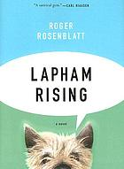 Lapham rising : a novel