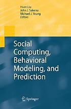 Social computing, behavioral modeling, and prediction