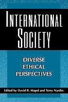 International society : diverse ethical perspectives