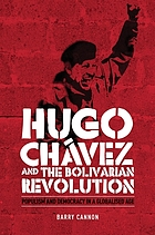 Hugo Chávez and the Bolivarian revolution : populism and democracy in a globalised age