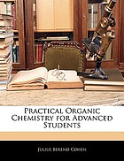 Practical organic chemistry for advanced students