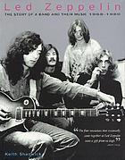 Led Zeppelin : the story of a band and their music : 1968-1980