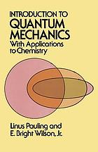 Introduction to quantum mechanics, with applications to chemistry