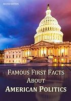 Famous first facts about American politics