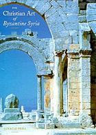 The Christian art of Byzantine Syria