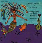 Sular kraliçesi ve canavar = Mamy Wata and the monster