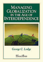 Managing globalization in the age of interdependence