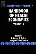 Handbook of health economics Handbook of health economics