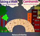 Taking a walk : a book in two languages = Caminando : un libro en dos lenguas