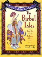 The ninth jewel of the Mughal crown : the Birbal tales from the oral traditions of India