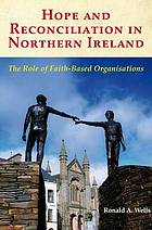 Hope and reconciliation in Northern Ireland