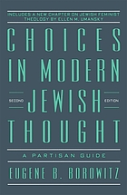 Choices in modern Jewish thought : a partisan guide
