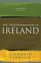 The transformation of Ireland