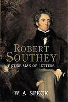 Robert Southey : entire man of letters