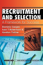 Recruitment and selection : a framework for success