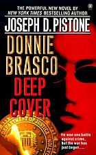 Donnie Brasco : deep cover
